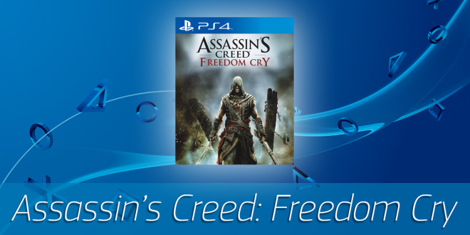 Assassin's Creed- Freedom Cry PS4